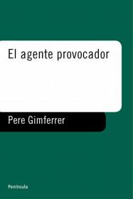 el-agente-provocador_9788483071571.jpg