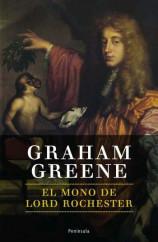 portada_el-mono-de-lord-rochester_graham-greene_201505211305.jpg