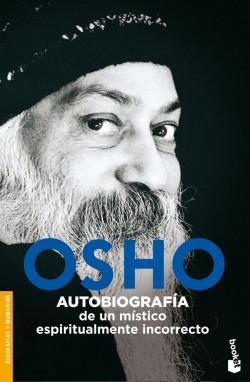 portada_autobiografia-de-un-mistico-espiritualmente-incorrecto_osho_201505261209.jpg