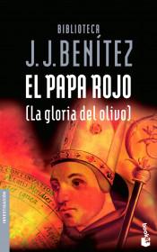 portada_el-papa-rojo-la-gloria-del-olivo_j-j-benitez_201505211326.jpg