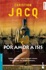 portada_por-amor-a-isis_christian-jacq_201505260953.jpg