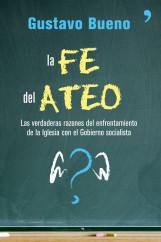 portada_la-fe-del-ateo_gustavo-bueno_201505211312.jpg