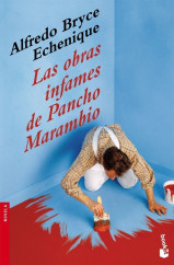 portada_las-obras-infames-de-pancho-marambio_alfredo-bryce-echenique_201505261211.jpg