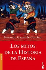 portada_los-mitos-de-la-historia-de-espana_fernando-garcia-de-cortazar_201505261039.jpg