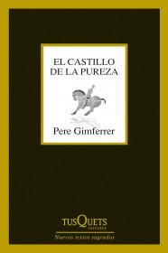 el-castillo-de-la-pureza_9788483839737.jpg