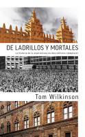 171319_de-ladrillos-y-mortales_9788434419001.jpg