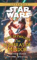 portada_sw-luke-skywalker-y-las-sombras-de-mindor-novela_matthew-stover_201412221505.jpg