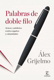 portada_palabras-de-doble-filo_alex-grijelmo_201501141352.jpg