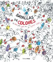portada_batallas-de-colores_herve-tullet_201503260945.jpg