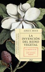 portada_la-invencion-del-reino-vegetal_aina-serra-erice_201501312217.jpg