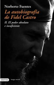 La autobiografía de Fidel Castro (II)