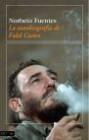 La autobiografía de Fidel Castro (I)