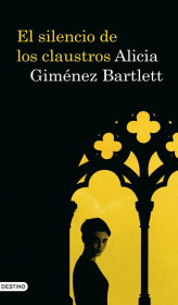 portada_el-silencio-de-los-claustros_alicia-gimenez-bartlett_201505261211.jpg
