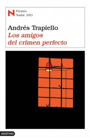 portada_los-amigos-del-crimen-perfecto_andres-trapiello_201505261220.jpg