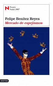 portada_mercado-de-espejismos_felipe-benitez-reyes_201505261037.jpg