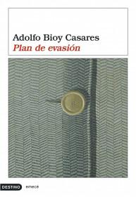 portada_plan-de-evasion_adolfo-bioy-casares_201505261218.jpg