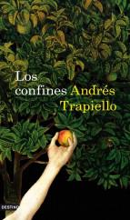 portada_los-confines_andres-trapiello_201505261220.jpg