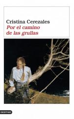 portada_por-el-camino-de-las-grullas_cristina-cerezales_201505260956.jpg