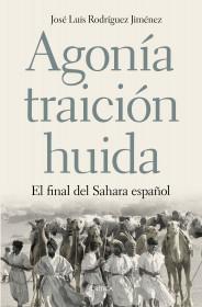 portada_agonia-traicion-huida_jose-luis-rodriguez-jimenez_201506241724.jpg