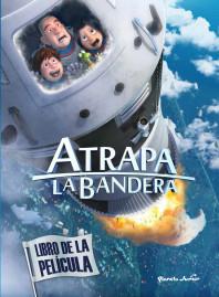 portada_atrapa-la-bandera-libro-de-la-pelicula_mediaset-espana-comunicacion_201507011148.jpg