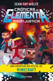 portada_cronicas-de-elementia-1-mision-justicia_sean-fay-wolfe_201506291145.jpg
