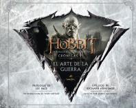 El Hobbit. La Batalla de los Cinco Ejércitos. Crónicas VI. El arte de la guerra