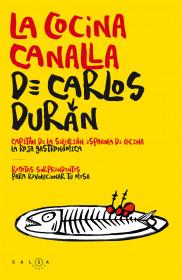 La cocina canalla de Carlos Durán