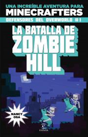 portada_minecraft-la-batalla-de-zombie-hill_nancy-osa_201506041720.jpg