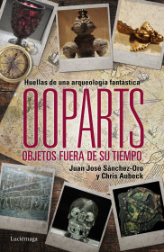 portada_ooparts-objetos-fuera-de-su-tiempo-y-lugar_juan-jose-sanchez_201505211640.jpg