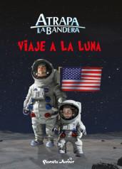 portada_atrapa-la-bandera-viaje-a-la-luna_mediaset-espana-comunicacion_201507131233.jpg