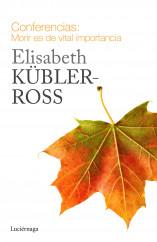 portada_conferencias-morir-es-de-vital-importancia_elisabeth-kubler-ross_201505191816.jpg
