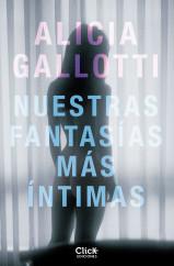portada_nuestras-fantasias-mas-intimas_alicia-gallotti_201505271652.jpg