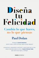 portada_disena-tu-felicidad_paul-dolan_201507211208.jpg