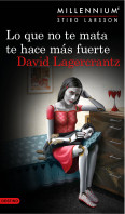 portada_lo-que-no-te-mata-te-hace-mas-fuerte-serie-millennium-4_david-lagercrantz_201505251717.jpg