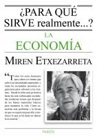 portada_para-que-sirve-realmente-la-economia_miren-etxezarreta_201506291020.jpg