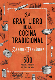 211530_portada_el-gran-libro-de-la-cocina-tradicional_sergio-fernandez_201512301039.jpg