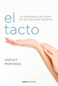 portada_el-tacto_ashley-montagu_201601272058.jpg
