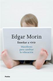 portada_ensenar-a-vivir_edgar-morin_201601272048.jpg