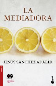 portada_la-mediadora_jesus-sanchez-adalid_201601281843.jpg