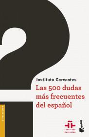 portada_las-500-dudas-mas-frecuentes-del-espanol_instituto-cervantes_201601211828.jpg