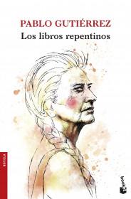 portada_los-libros-repentinos_pablo-gutierrez_201601252228.jpg