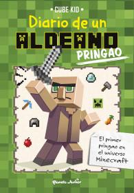 Minecraft. Diario de un aldeano pringao