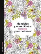 Mandalas y otros dibujos florales para colorear