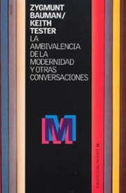 La ambivalencia de la modernidad y otras conversaciones