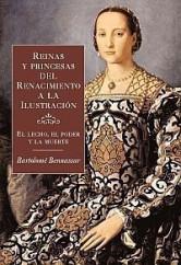 portada_reinas-y-princesas-del-renacimiento-a-la-ilustracion_bartolome-bennassar_201505260927.jpg
