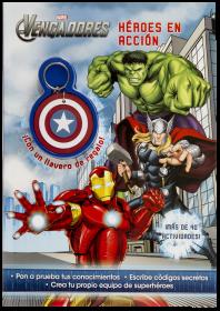Los Vengadores. Héroes en acción