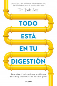 Todo está en tu digestión