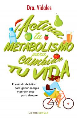 Activa tu metabolismo para cambiar tu vida