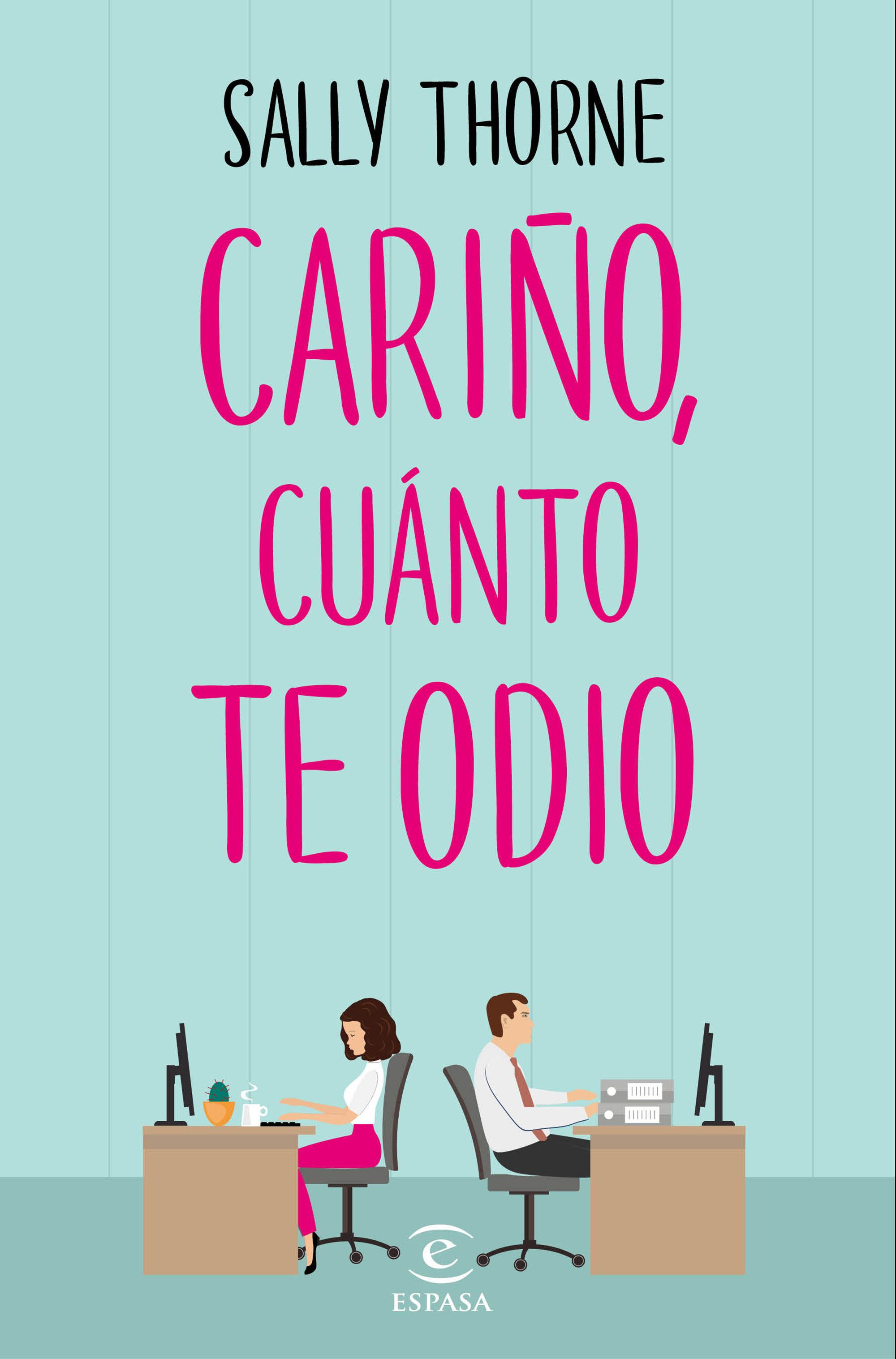 cariño-cuanto-odio-sally-thorne