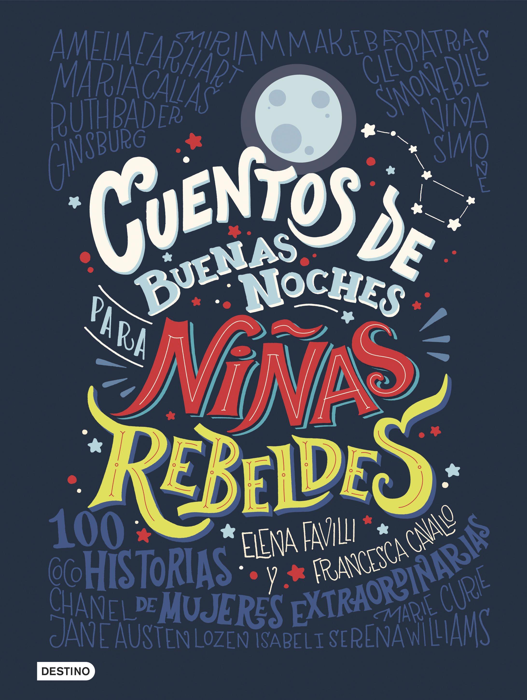 https://static2planetadelibroscom.cdnstatics.com/usuaris/libros/fotos/254/original/portada_cuentos-de-buenas-noches-para-ninas-rebeldes_elena-favilli_201706011239.jpg